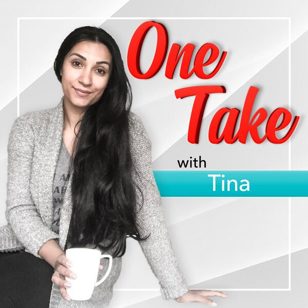 One Take With Tina Podcast Artwork Image
