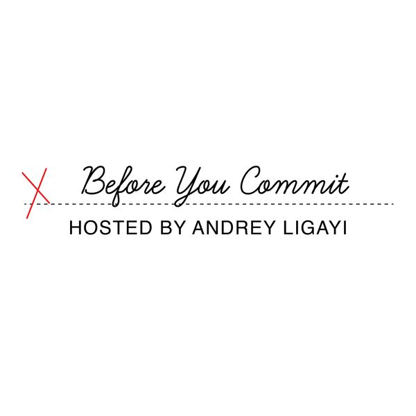 Before You Commit Podcast Artwork Image