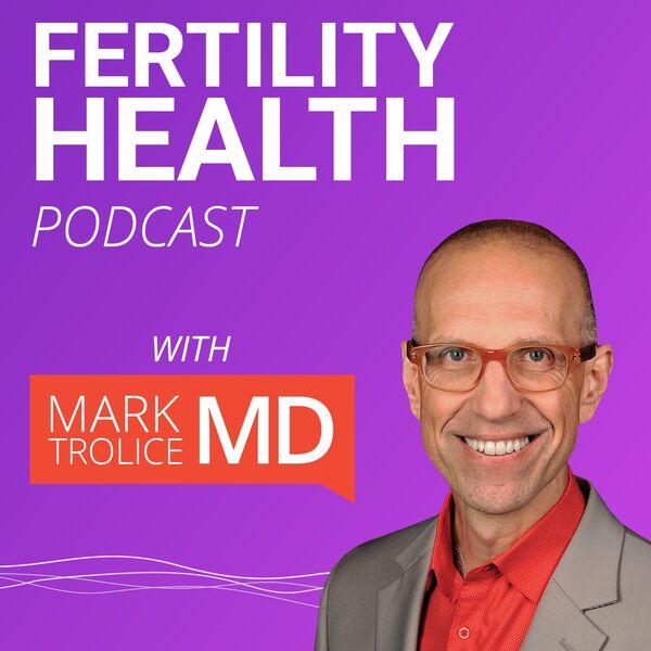 Fertility Health Podcast Podcast Artwork Image