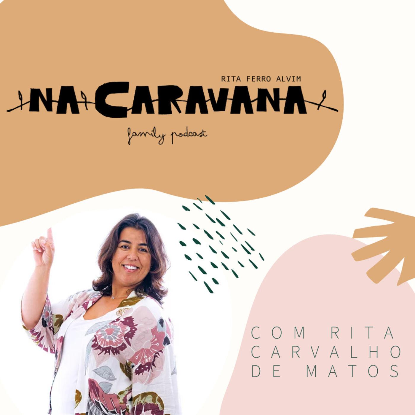 N'A Caravana com Rita Carvalho de Matos #7 Marie Kondo, confia, happy routines