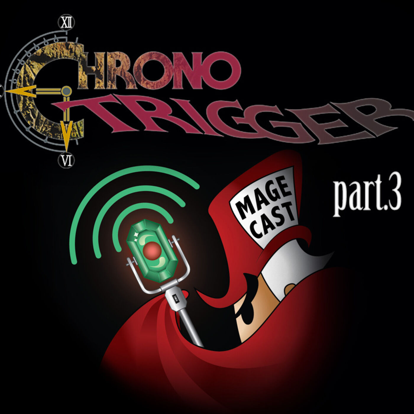 """#027 - """"It's About Time"""" (Chrono Trigger, pt.3)"""