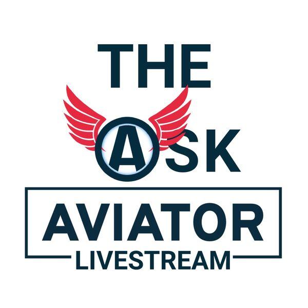 Ask Aviator Livestream & Podcast Podcast Artwork Image
