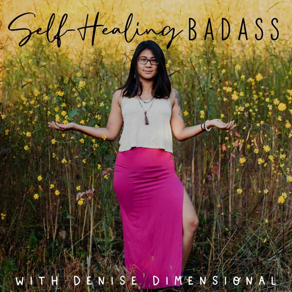 Self-Healing Badass Podcast Podcast Artwork Image