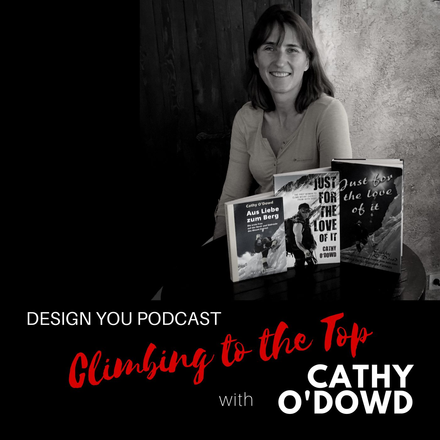 EP 034 – Climbing to the Top with Cathy O'Dowd