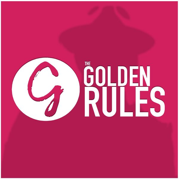 The Golden Rules Podcast Artwork Image