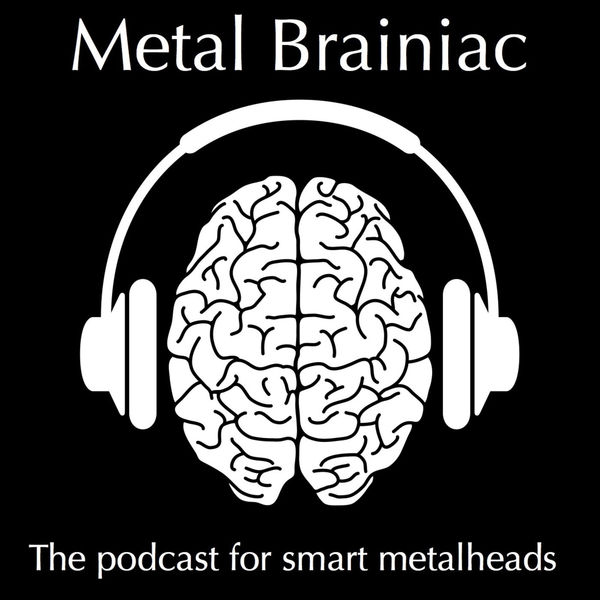 Metal Brainiac Podcast Artwork Image
