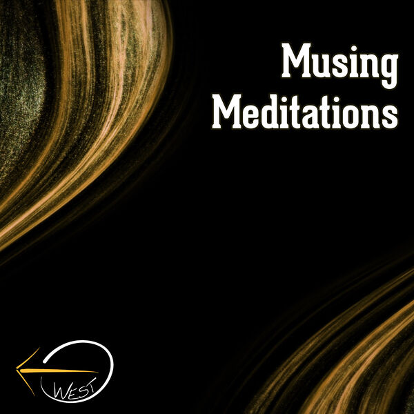 Musing Meditations - West Church Podcast Artwork Image