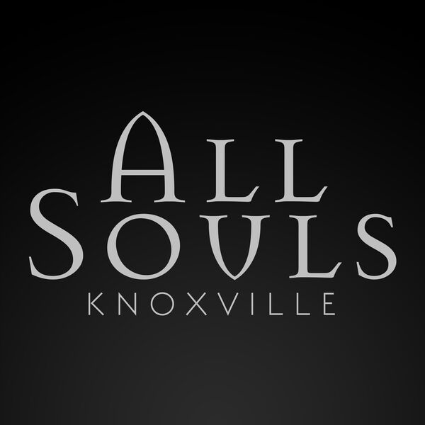 All Souls Knoxville Podcast Artwork Image