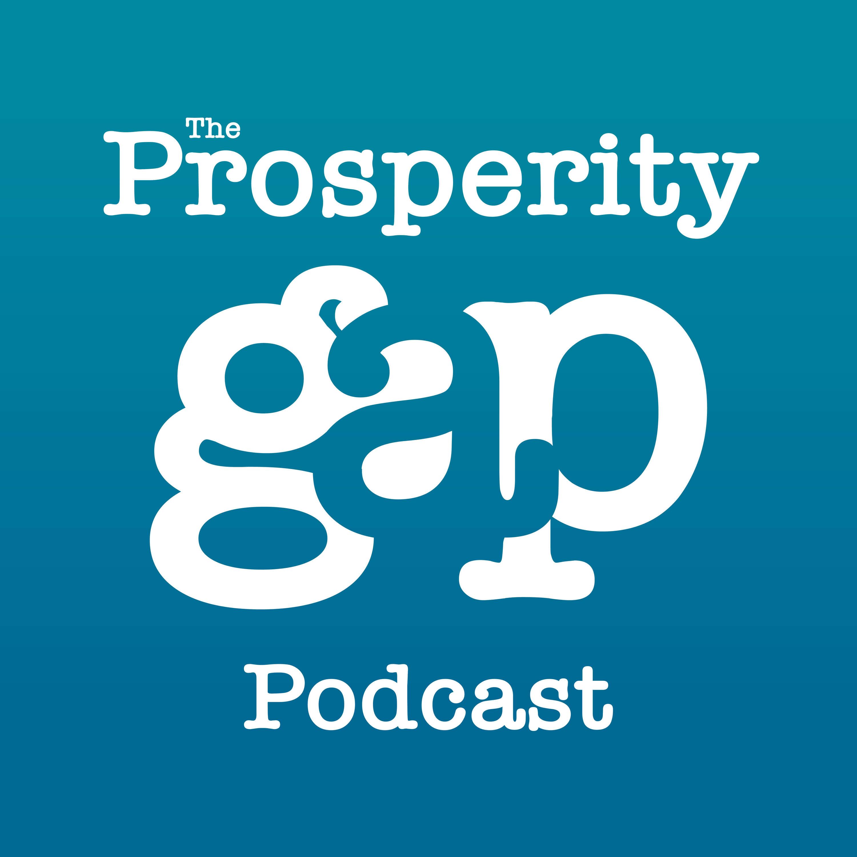 The Prosperity Gap Podcast