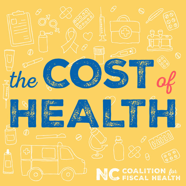 Cost of Health Podcast Artwork Image