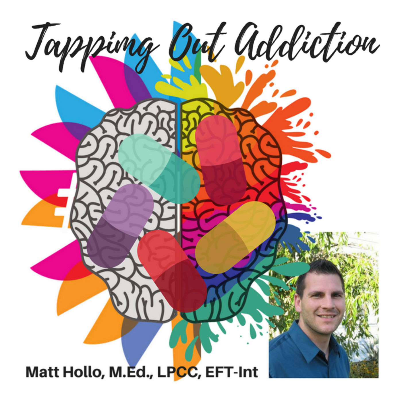 Tapping Out Addiction, The Opioid Epidemic w/Matt Hollo, Ep. 49