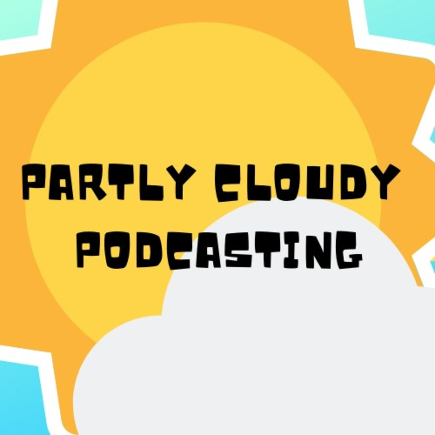 Partly Cloudy | Listen Free on Castbox