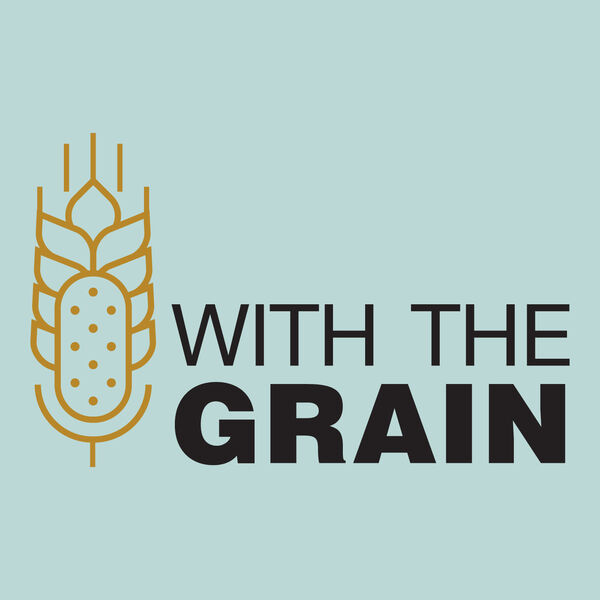 With the Grain Podcast Artwork Image