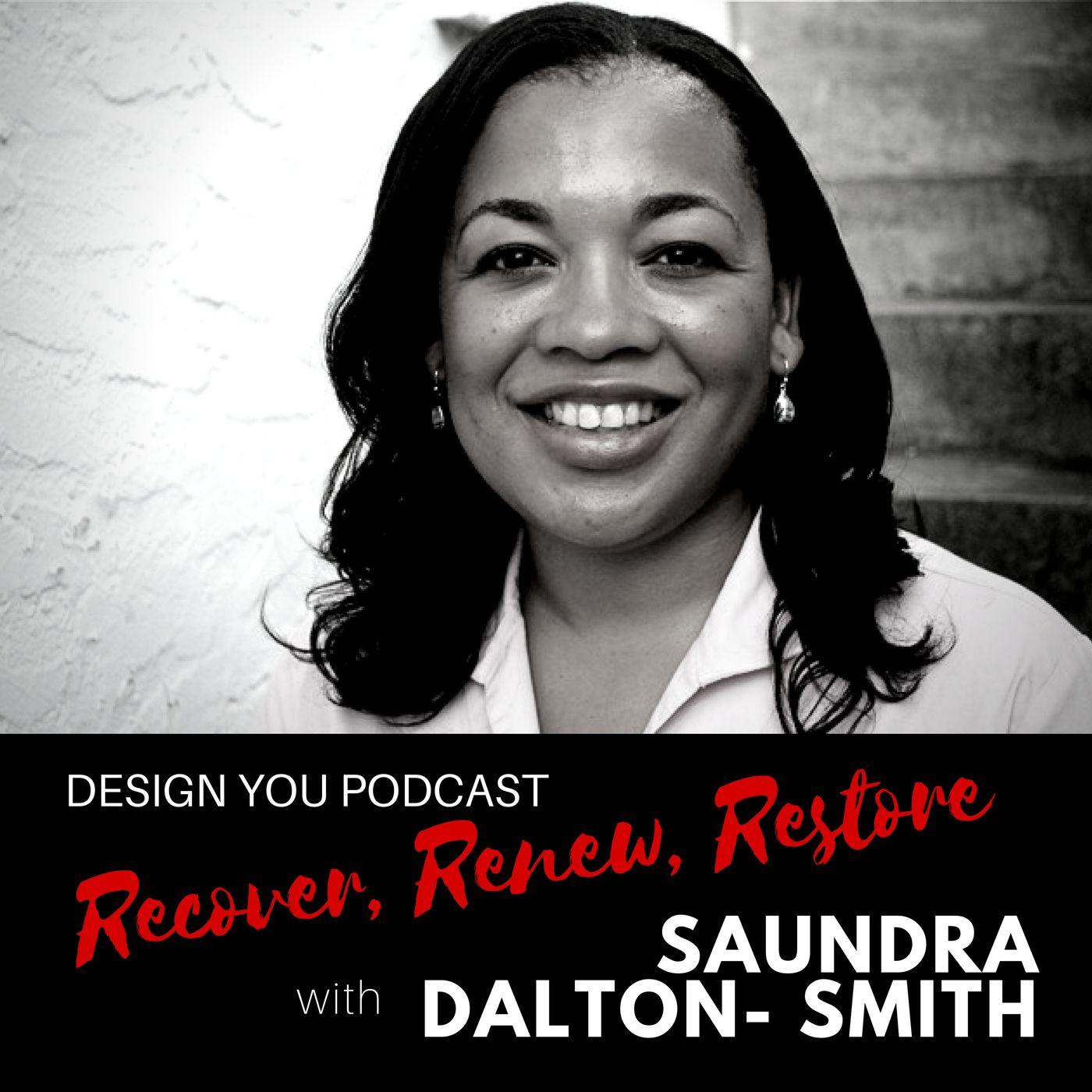 EP 046 – Recover,Renew,Restore with Dr Saundra Dalton-Smith
