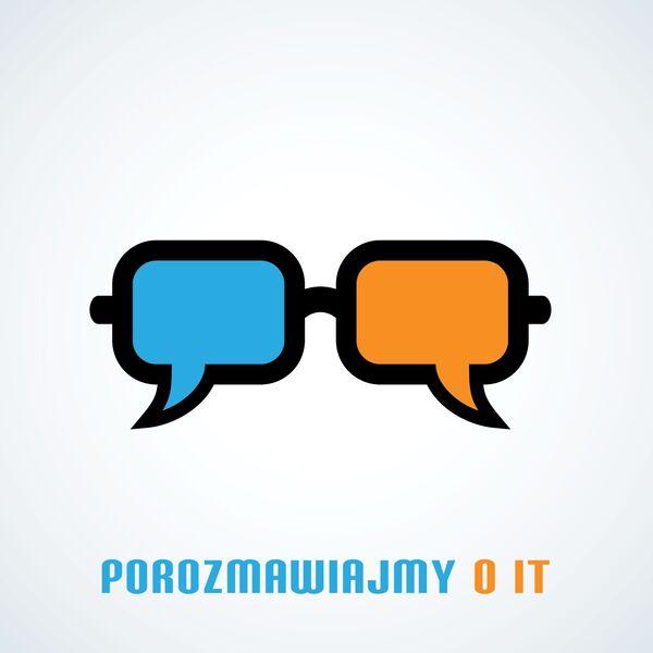 Porozmawiajmy o IT Podcast Artwork Image