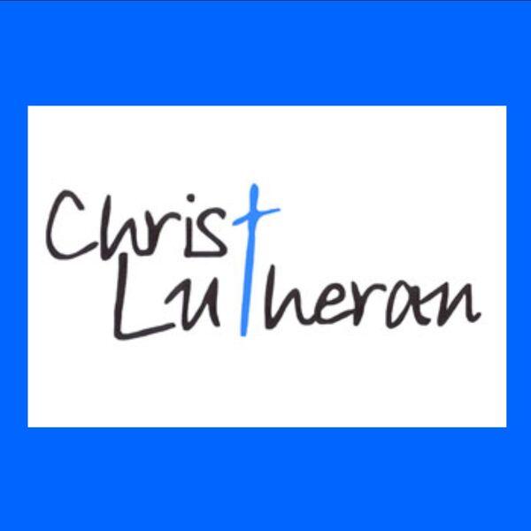 Christ Lutheran Fort Worth Podcast Artwork Image