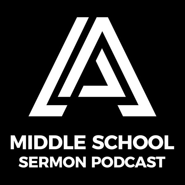 ASM Middle School Sermon Podcast Podcast Artwork Image