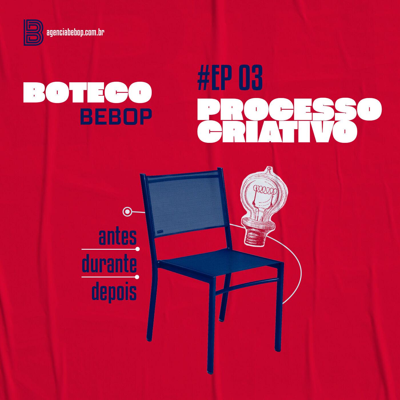 #EP 03 - Boteco Bebop | Processo Criativo