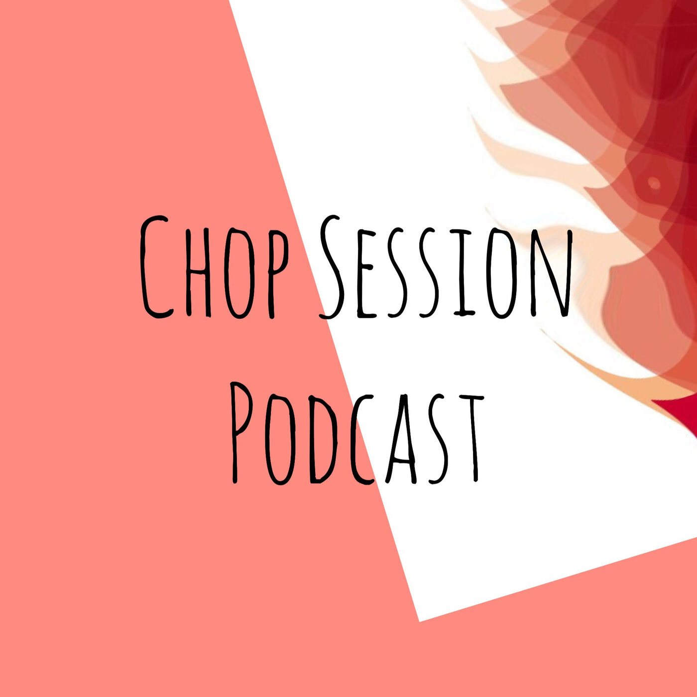 CHOP Session Podcast