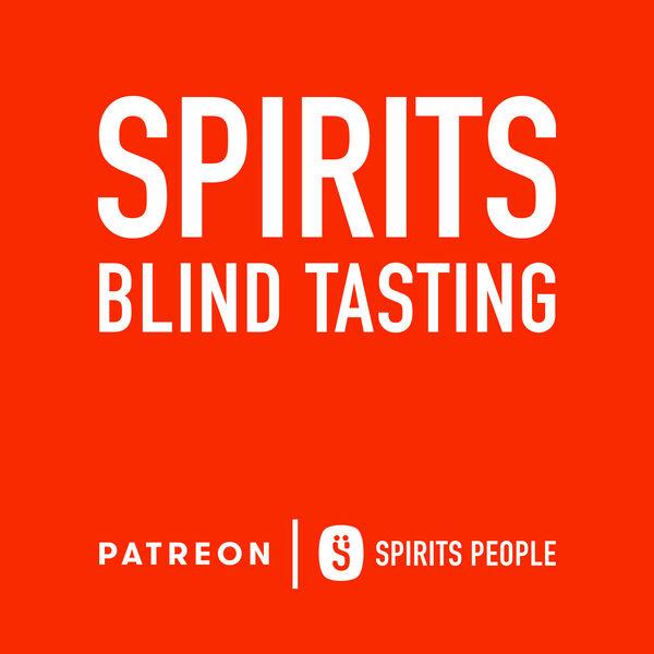 Spirits Blind Tasting - A Spirits People Podcast Podcast Artwork Image