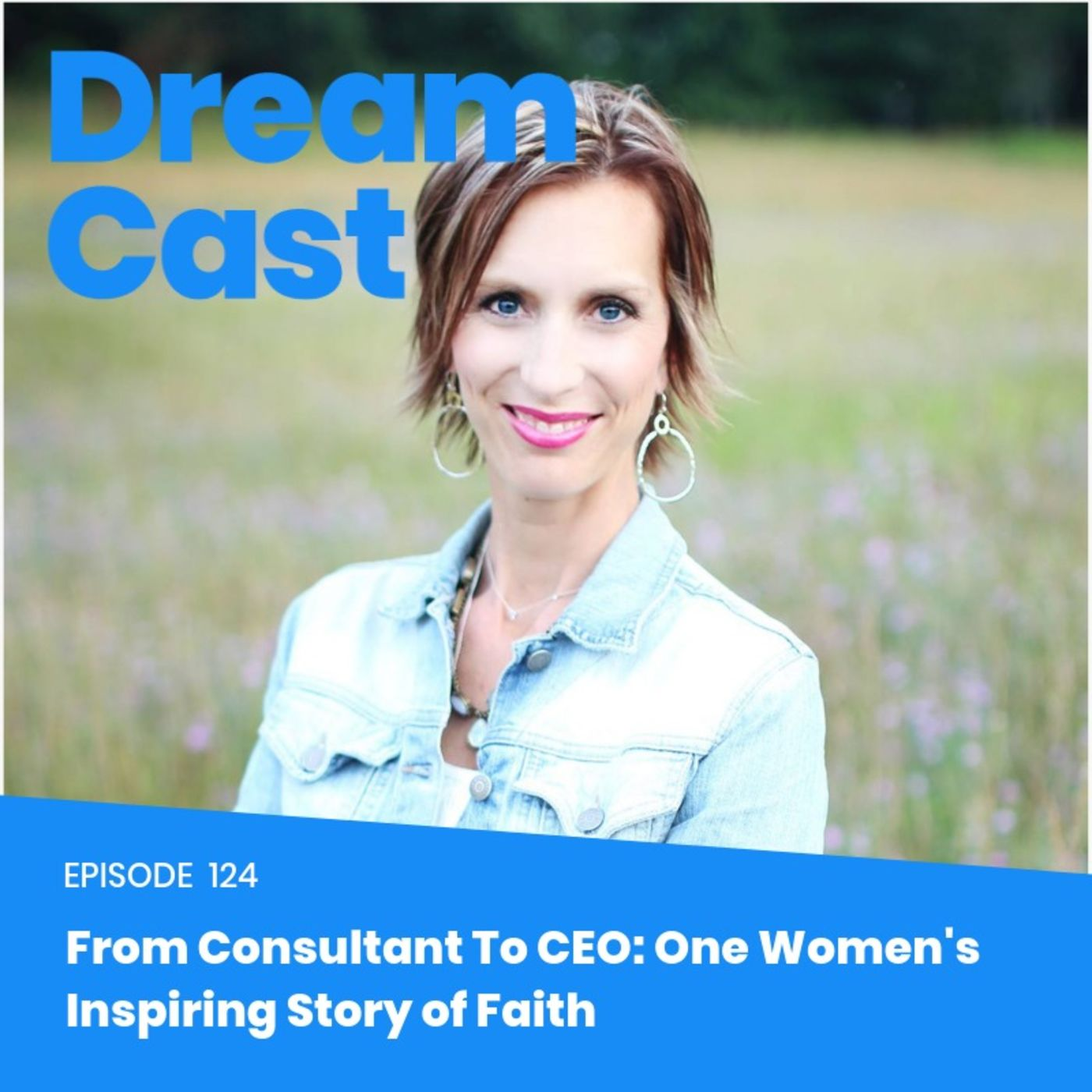 Ep: 125 - From Consultant To CEO: One Women's Inspiring Story of Faith with Heidi VanderWal