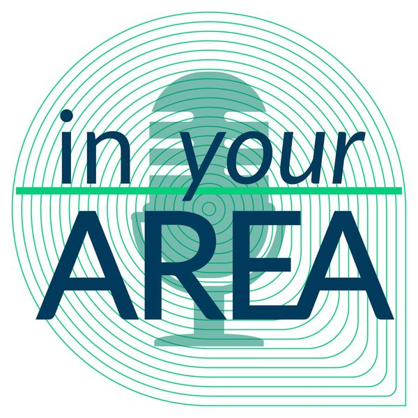 In Your AREA Podcast Podcast Artwork Image