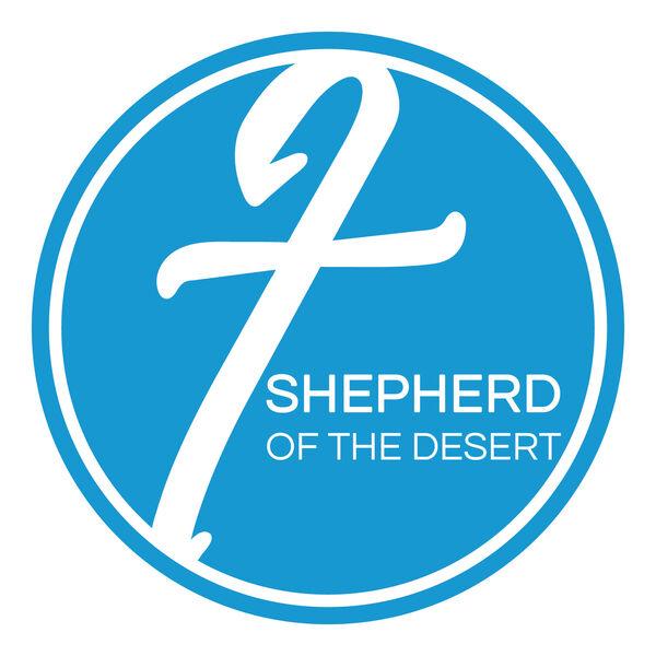 Shepherd of the Desert Podcast Podcast Artwork Image