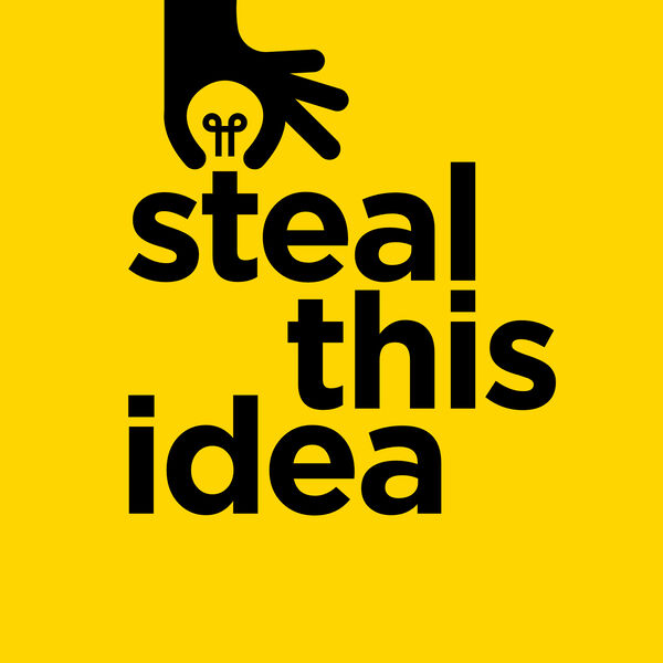 Steal This Idea Podcast Artwork Image
