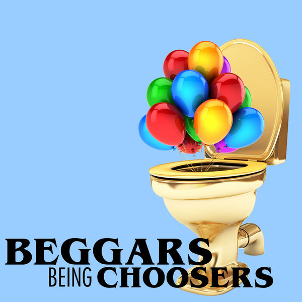 Beggars Being Choosers Podcast Artwork Image