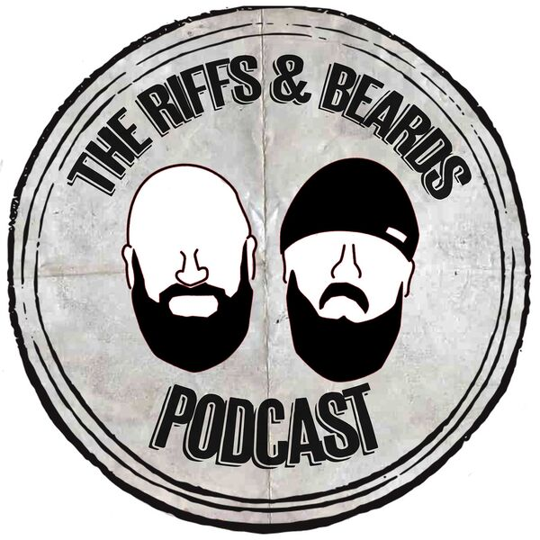 The Riffs And Beards Podcast Podcast Artwork Image