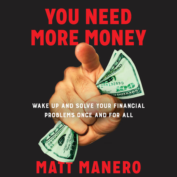 You Need More Money Podcast Artwork Image