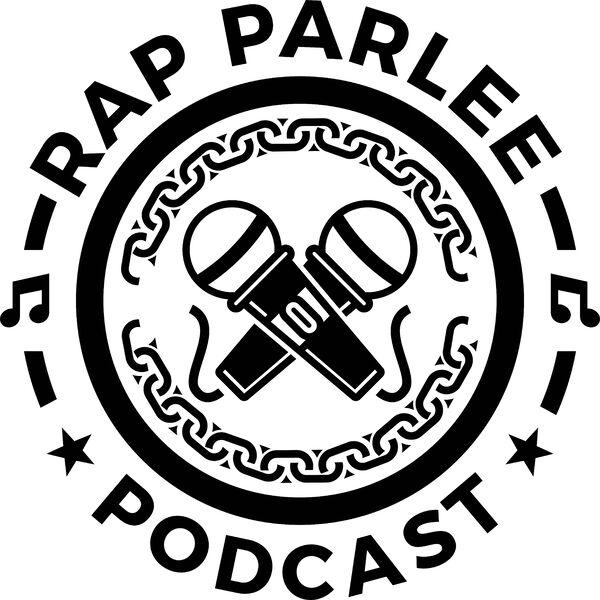 Rap Parlee Podcast Artwork Image