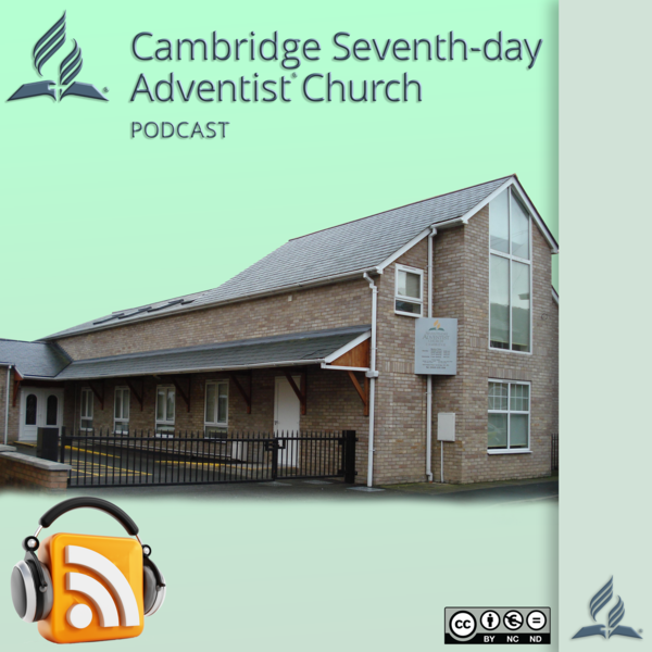 Cambridge Seventh-day Adventist Podcast Podcast Artwork Image