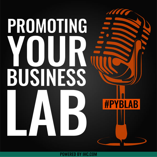 Promoting Your Business Lab Podcast Artwork Image