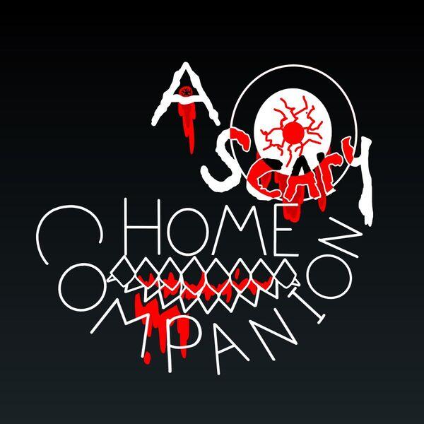 A Scary Home Companion Podcast Artwork Image
