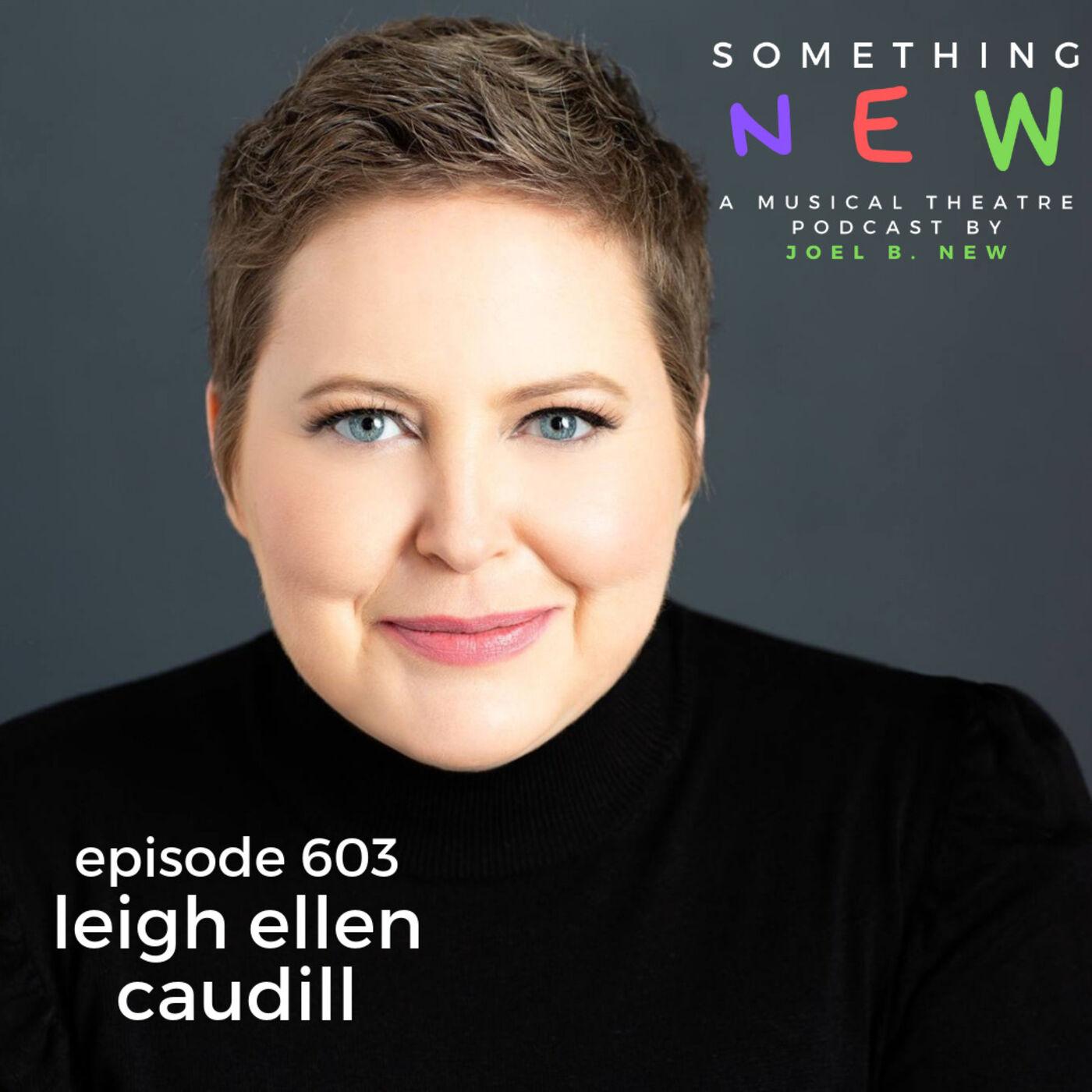 Episode 603 -- Leigh Ellen Caudill: Unleashed!