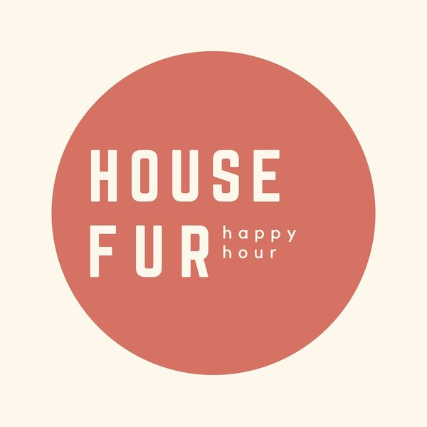 House Fur Happy Hour Podcast Artwork Image