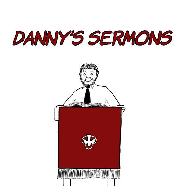 Danny Nettleton's Sermons Podcast Artwork Image