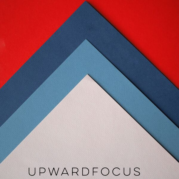 Upward Focus Podcast Artwork Image