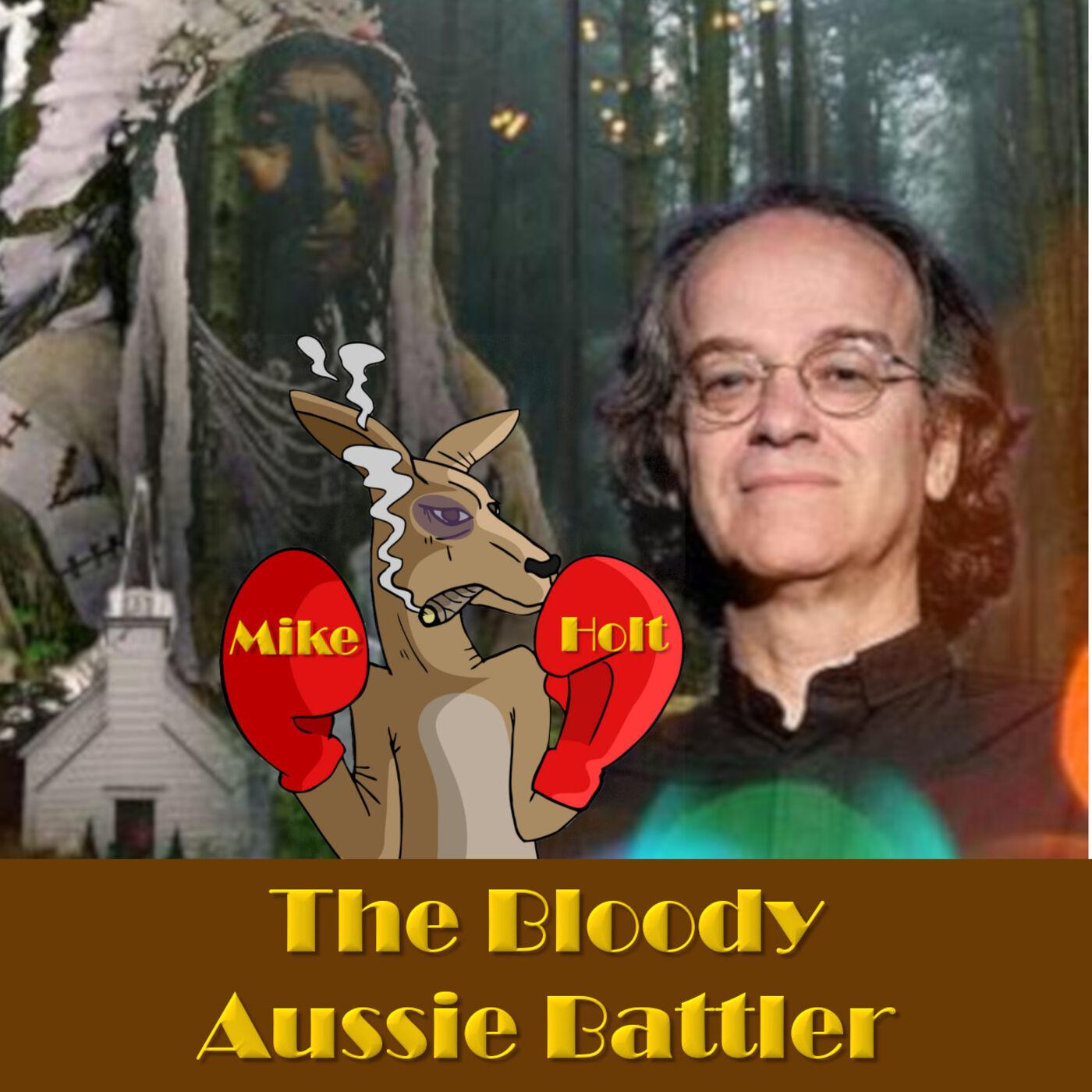 Kevin Annett | The Bloody Aussie Battler