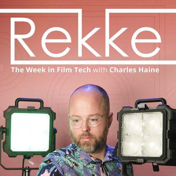 The Week in Film Tech by Rekke Podcast Artwork Image