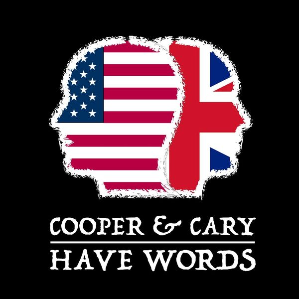 Cooper & Cary Have Words Podcast Artwork Image