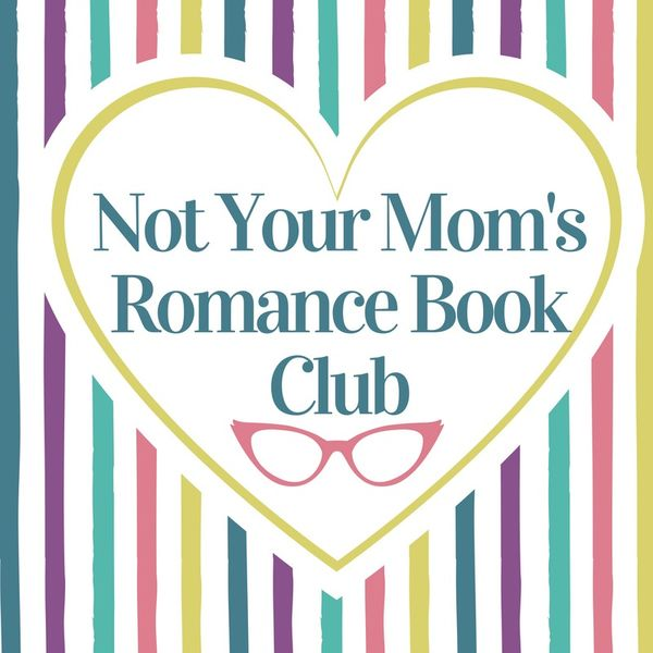 Not Your Mom's Romance Book Club Podcast Artwork Image