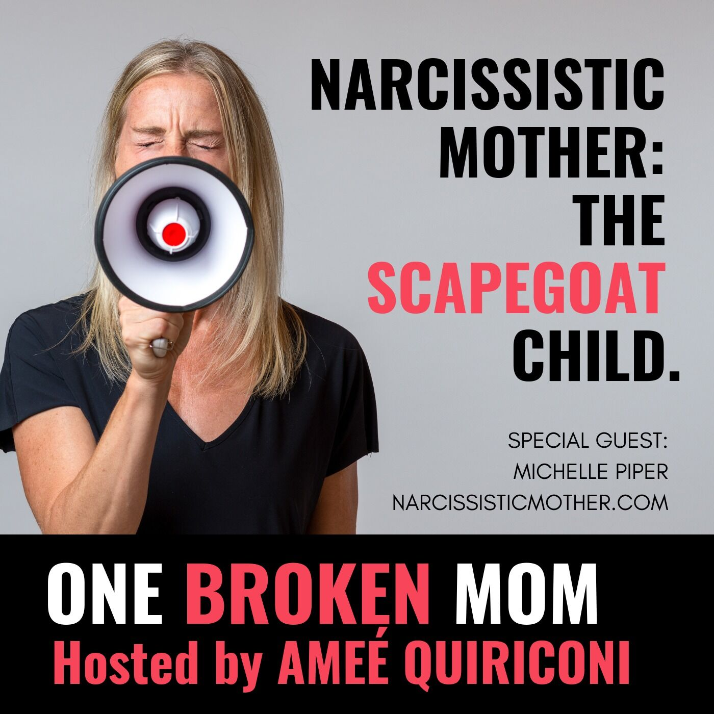 1 33 Narcissistic Mother: The Scapegoat Child