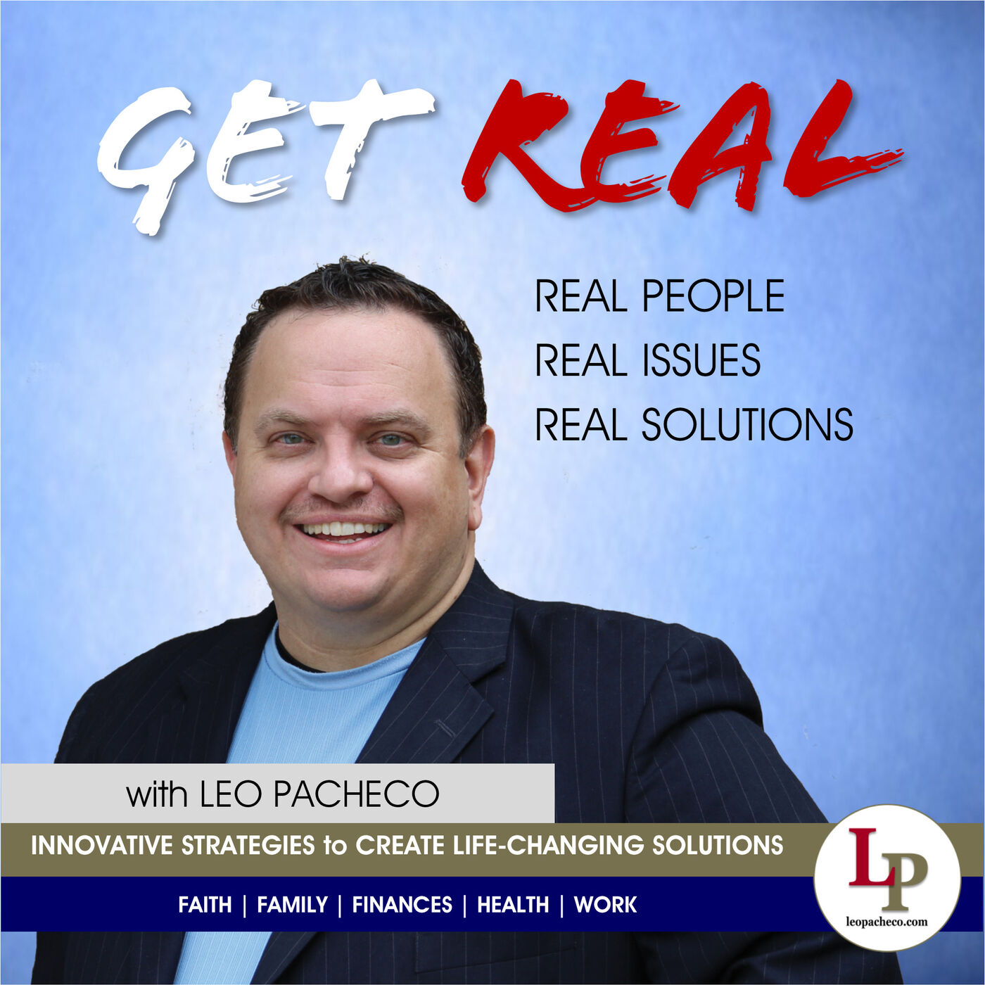 GET REAL w/ Leo Pacheco