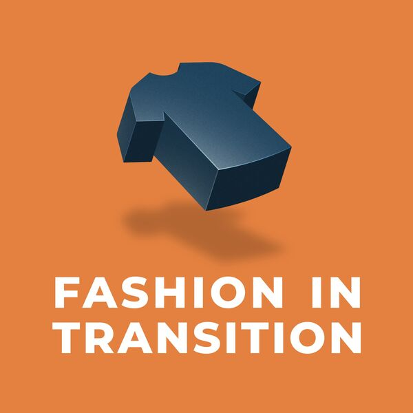 Fashion in Transition Podcast Artwork Image
