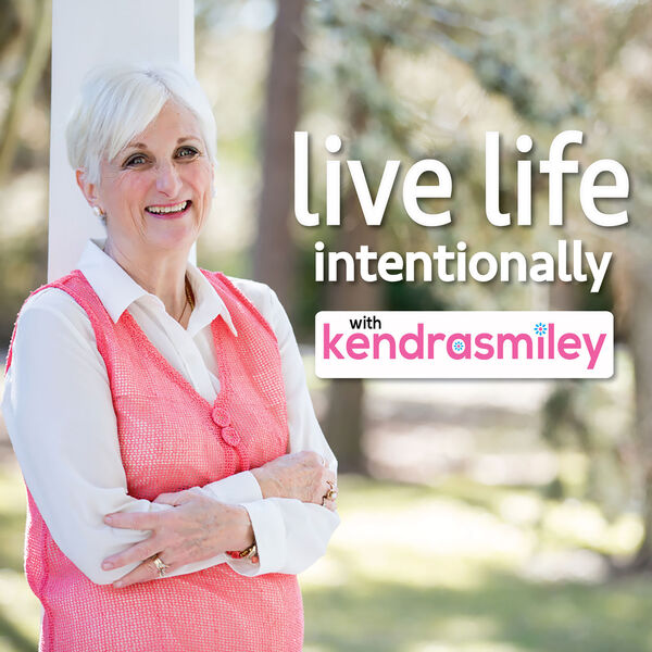 Live Life Intentionally with Kendra Smiley Podcast Artwork Image