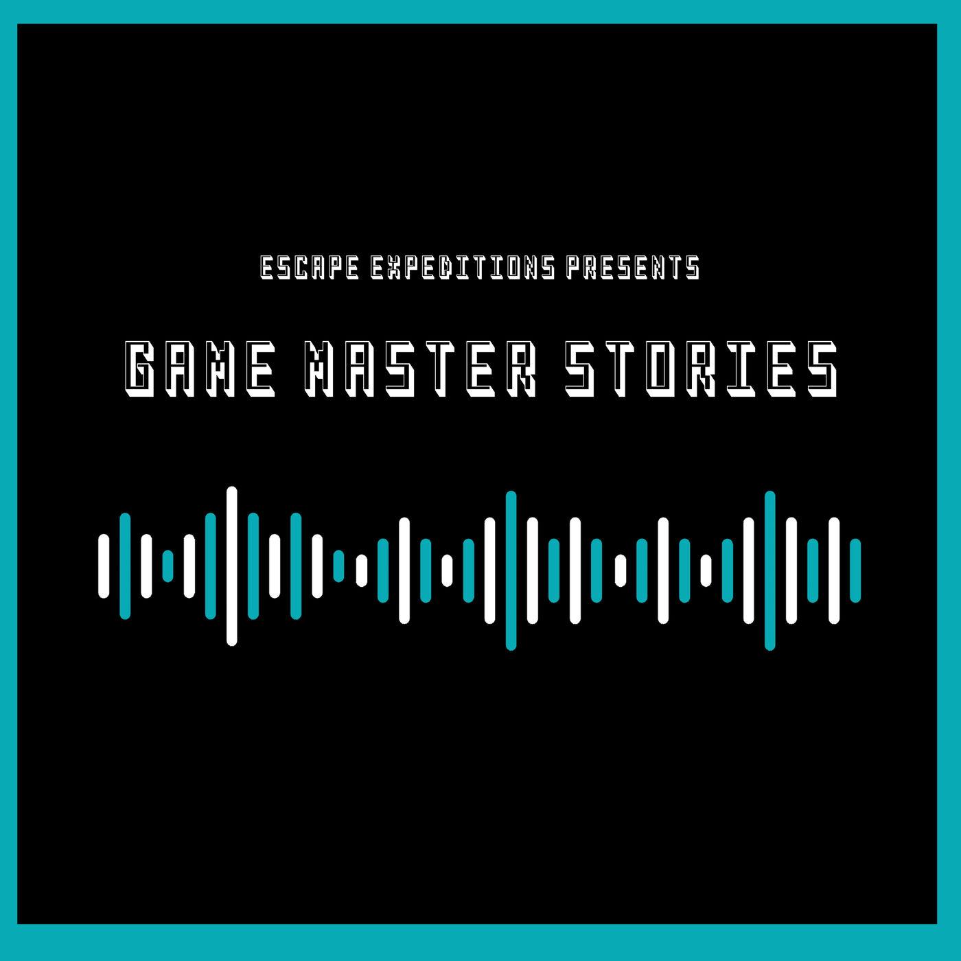 EE 6: Game Master Stories #1