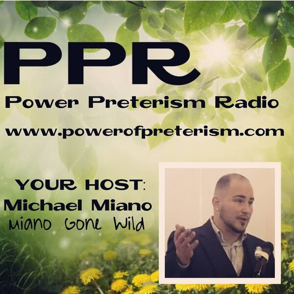 Power Preterism Radio  Podcast Artwork Image