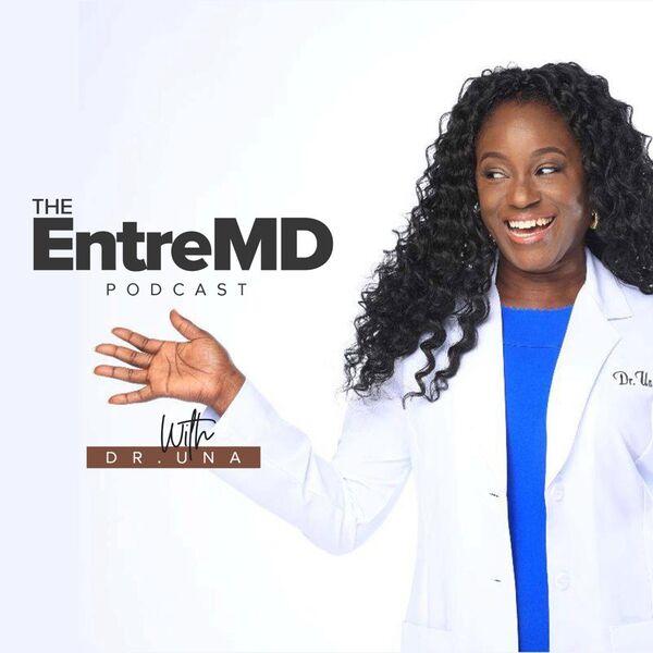 The EntreMD Podcast  Podcast Artwork Image